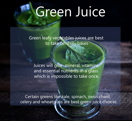 to stay healthy take green juice