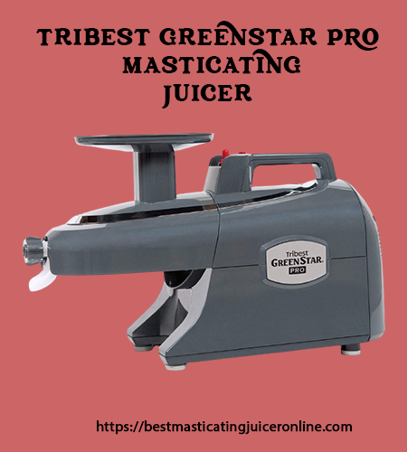 Tribest Juice Extractor Greenstar Pro Jumbo Juicer