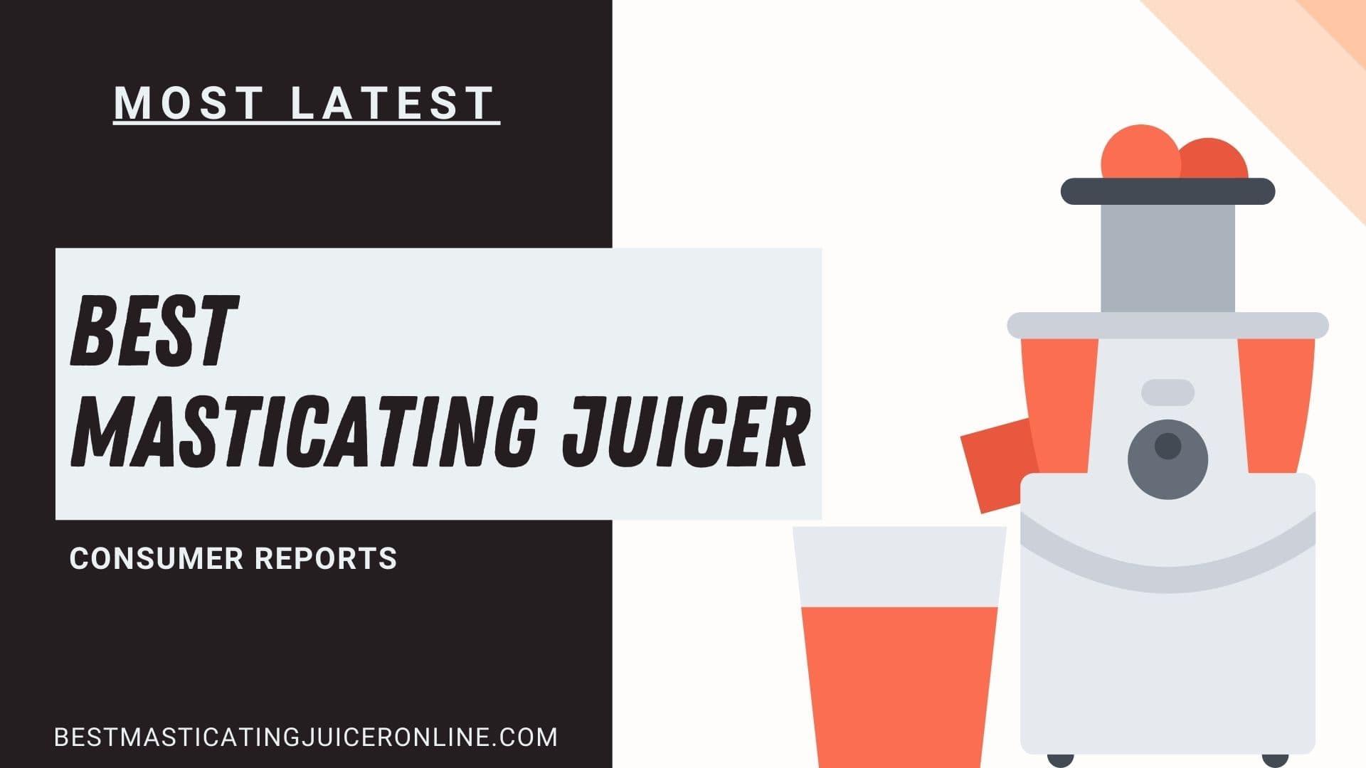 Best Masticating Juicer