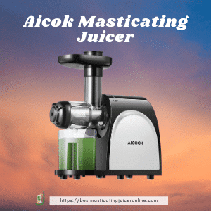 Aicok 509 best top pick for  best masticating juicer 2021 for carrot and beets