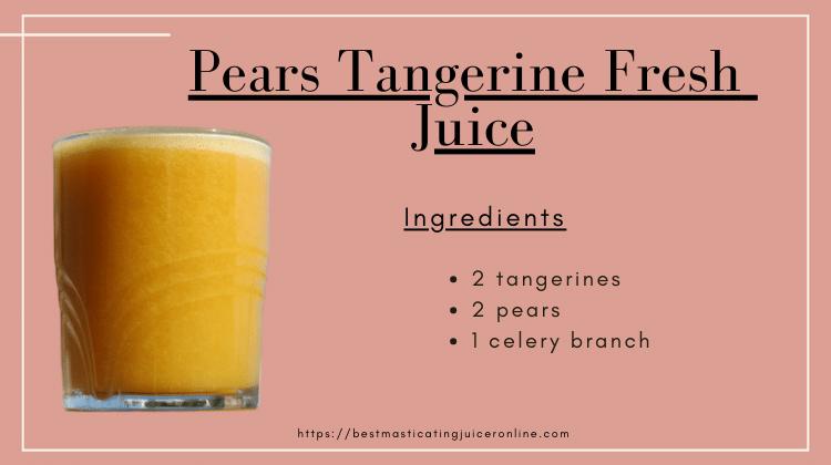 pear tangerine juice