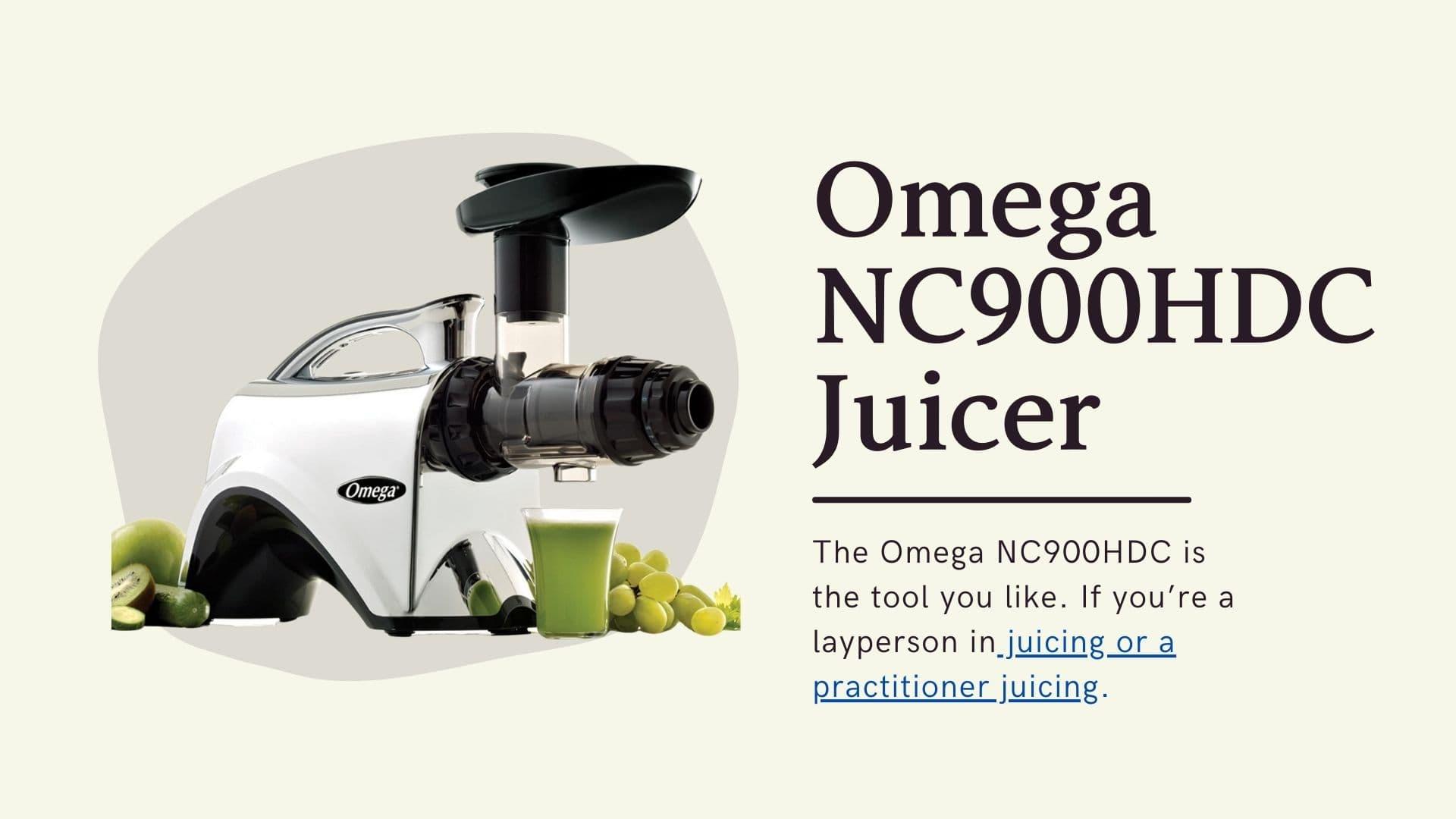 Omega NC900HDC Juicer