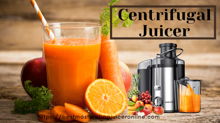 Difference between centrifugal and masticating juicer