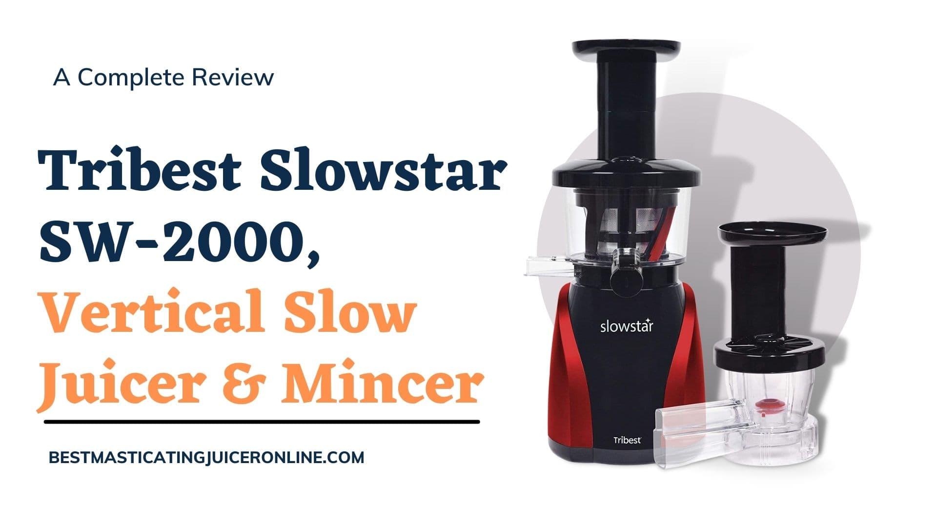 Tribest Slowstar SW-2000