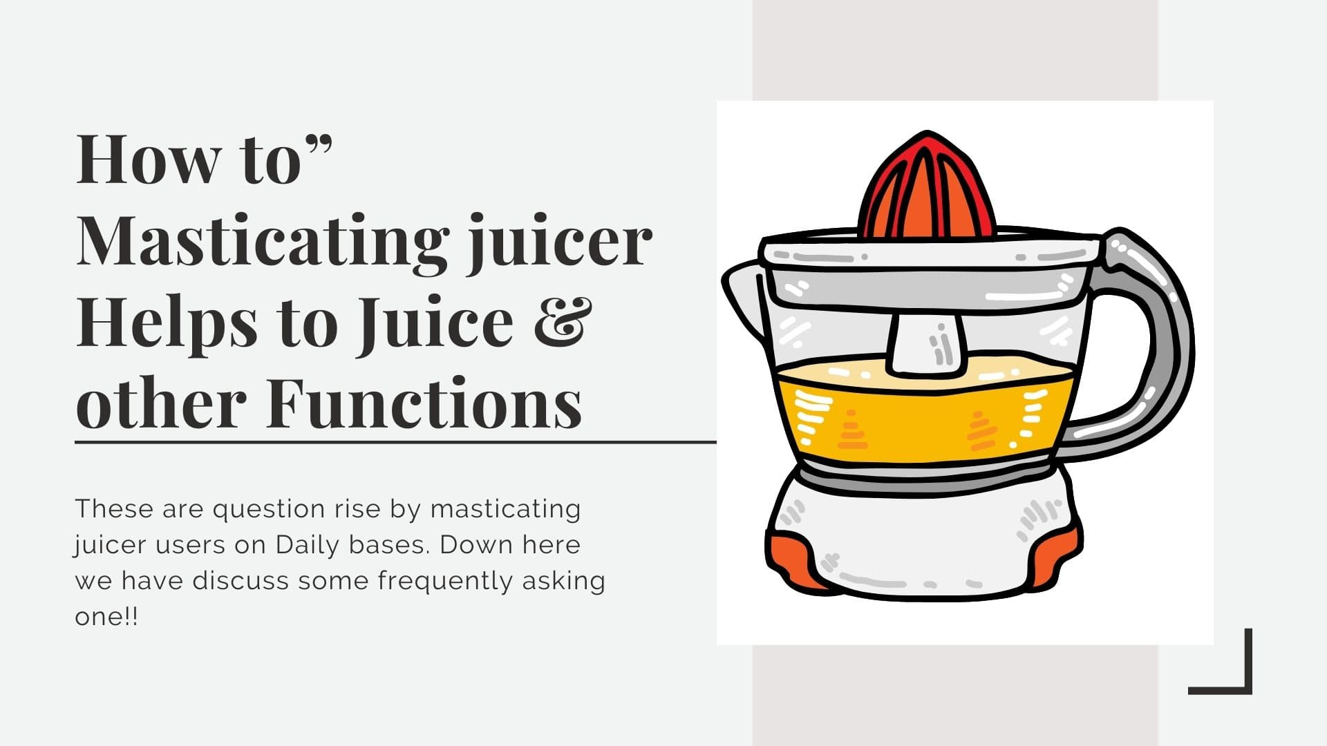 """How to"""" Masticating juicer Helps to Juice & other Functions"""