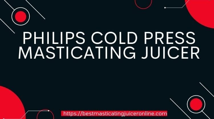 phillips masticating juicer