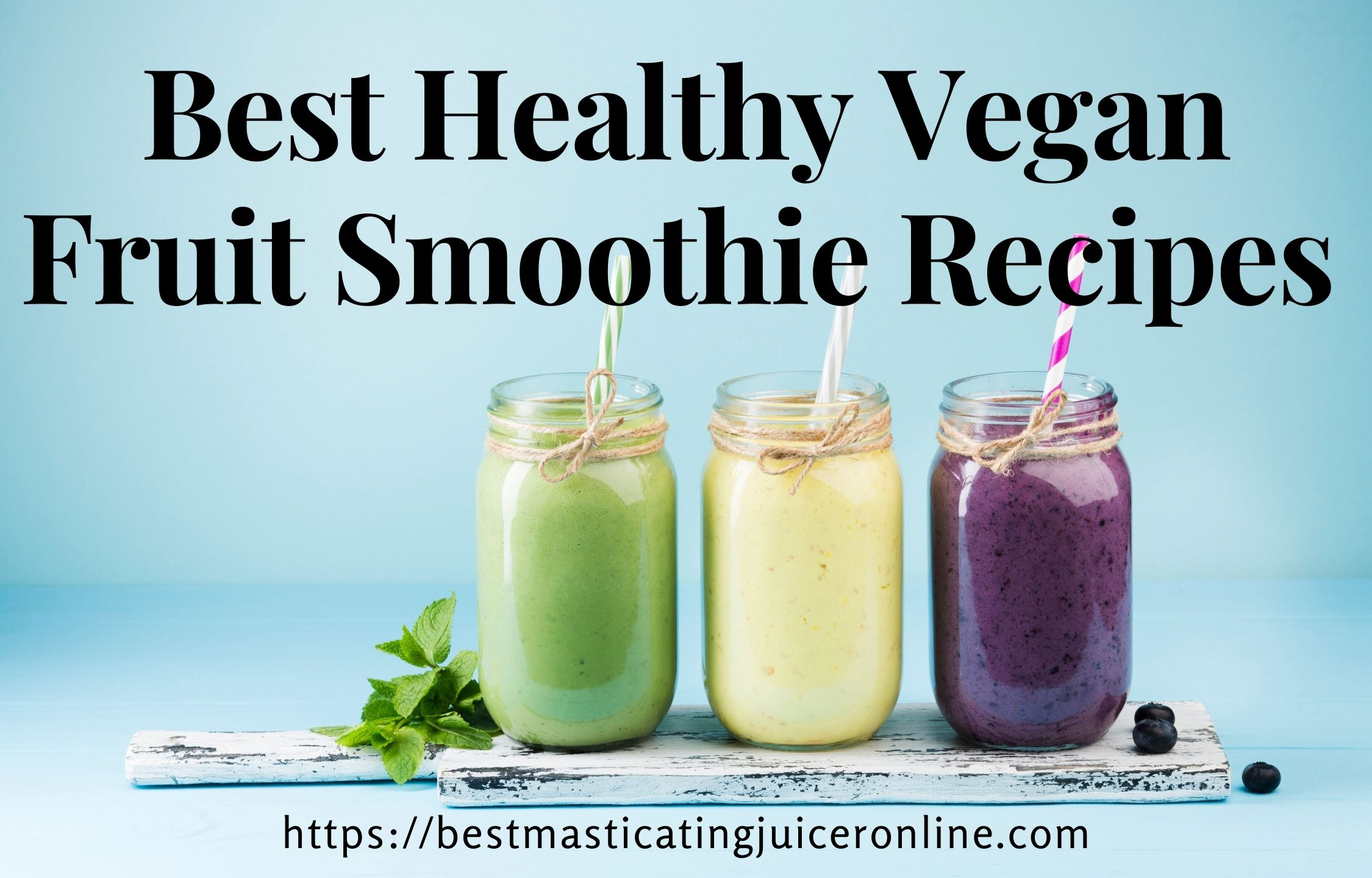 10 Best Healthy Vegan Fruit Smoothie Recipes | Vegetarian Choice
