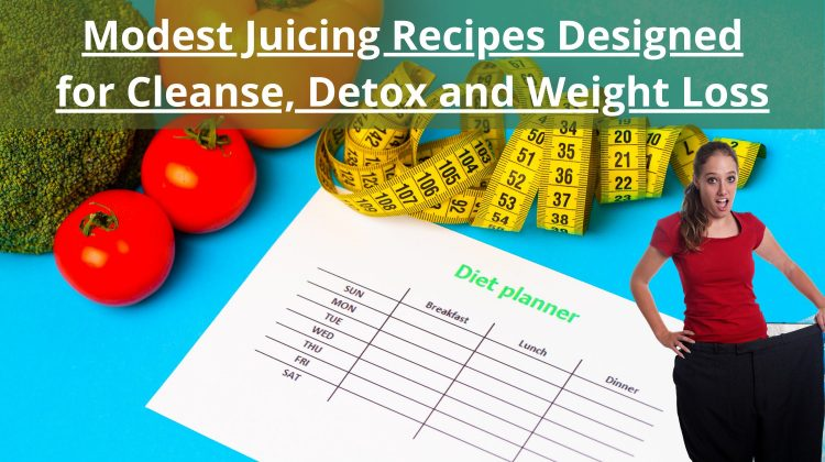 6 modest juicing recipes designed for weight loss (1)