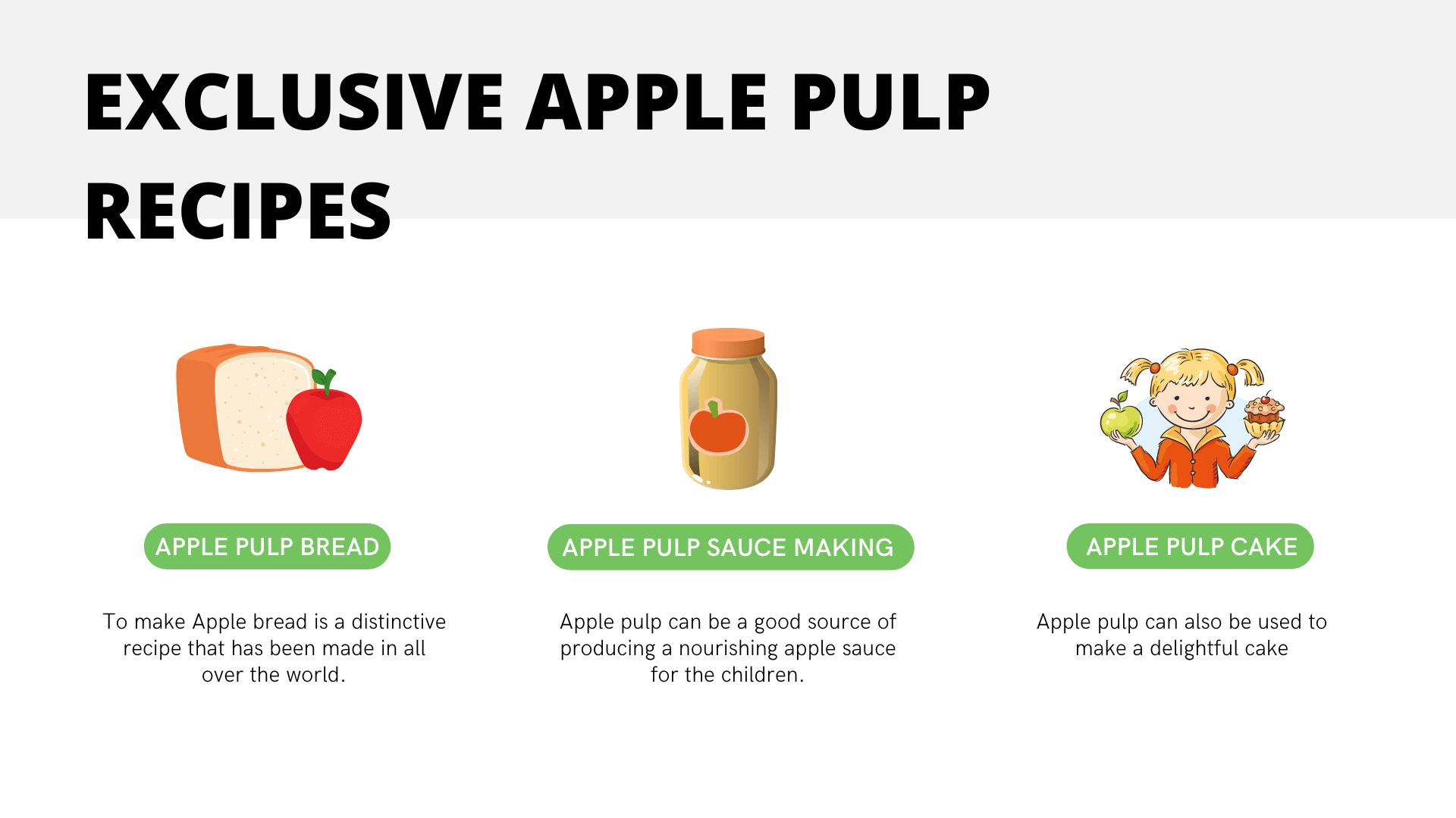 Exclusive apple pulp recipes